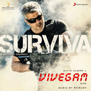 "Surviva (From ""Vivegam"") [feat. Yogi B & Mali]"