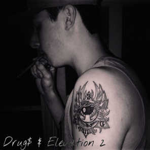 Drugs & Elevation 2
