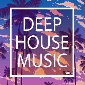 Deep House Music, Vol. 5