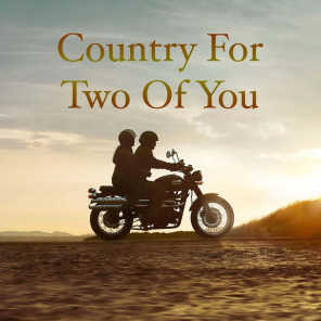 Country For Two Of You