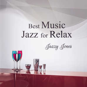 Best Music Jazz for Relax