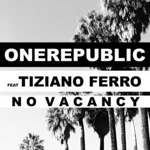 No Vacancy (feat. Tiziano Ferro)
