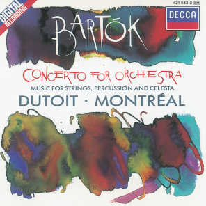 Bartók: Concerto for Orchestra/Music for Strings, Percussion & Celesta
