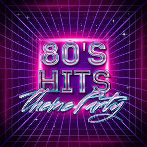 80's Hits Theme Party
