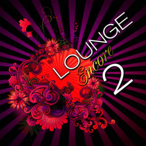 Lounge Encore, Vol.2 (Frenchism Chill Out Sessions)
