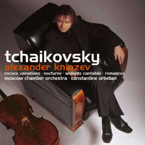 Tchaikovsky : Rococo Variations, Andante Cantabile, Romances