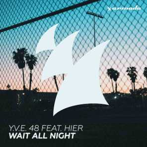 Wait All Night (feat. HIER)