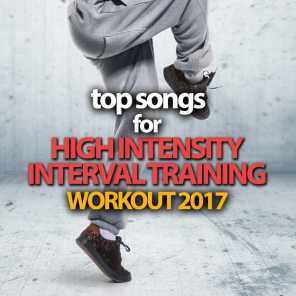 Top Songs For High Intensity Interval Training Workout 2017