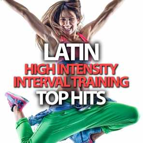 Latin High Intensity Interval Training Top Hits