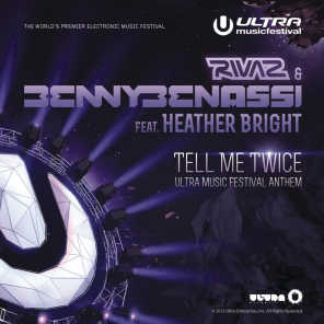 Tell Me Twice (Ultra Music Festival Anthem) [feat. Heather Bright]