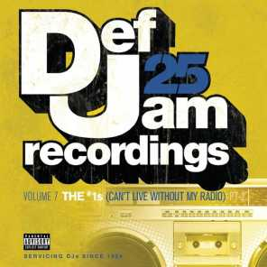 Def Jam 25, Vol. 7: THE # 1's (Can't Live Without My Radio) Pt. 2