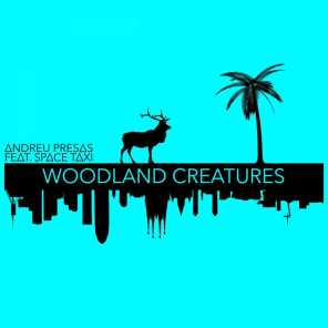 Woodland Creatures (feat. Space Taxi)