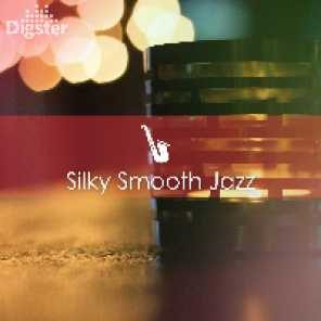 DIGSTER - Silky Smooth Jazz