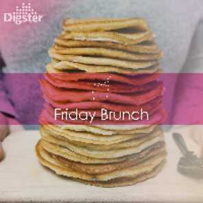 DIGSTER - Friday Brunch