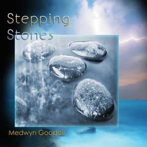 Stepping Stones - the Very Best of Medwyn Goodall