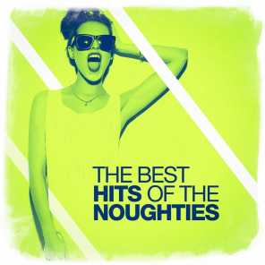 The Best Hits of the Noughties