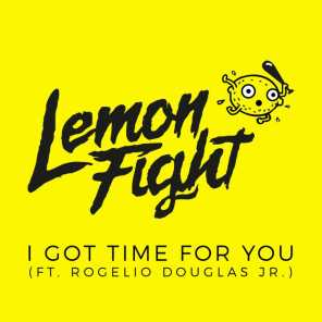 I Got Time For You (feat. Rogelio Douglas Jr.)