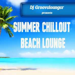 DJ Groovelounger presents Summer Chillout Beach Lounge