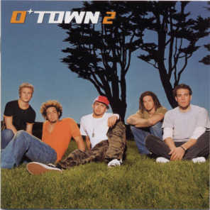 O-Town 2 (Radio Edit & Album Version)