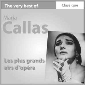 The Very Best of Maria Callas: les plus grands airs d'opéra