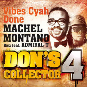 Vibes Cyah Done (Remix) - Don's Collector, Vol. 4