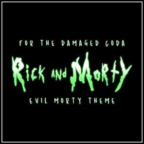 Evil Morty Theme (For the Damaged Coda)