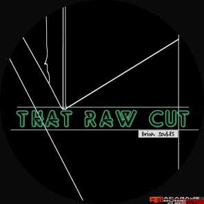 That Raw Cut