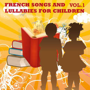 French Songs and Lullabies For Children, Vol. 1