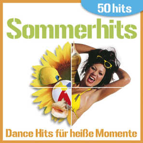 Sommerhits - Dance Hits Für Heisse Momente (50 Hits)