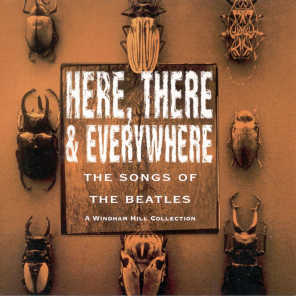 Here, There & Everywhere (The Songs Of The Beatles)