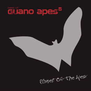 Planet Of The Apes - Best Of Guano Apes