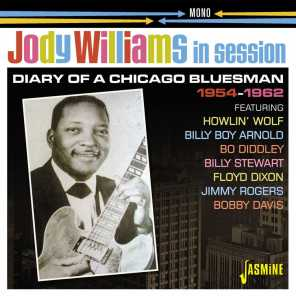 Jody Williams in Session: Diary of a Chicago Bluesman (1954-62)