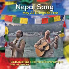 Nepal Song (May All Beings Be Free) [feat. Jim Beckwith]