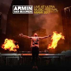 Live at Ultra Music Festival Miami 2017