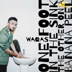 One Foot in the Sink the Other on a Banana Peel