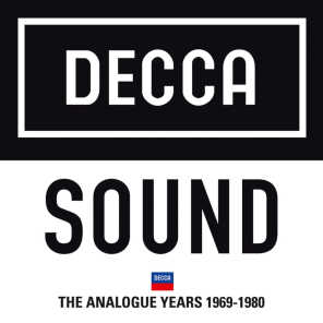 The Decca Sound: The Analogue Years 1968 – 1980