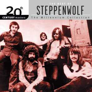 20th Century Masters : The Millennium Collection: Best of Steppenwolf