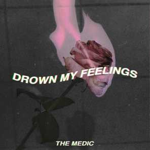 Drown My Feelings