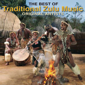 The Best Of Traditional Zulu Music