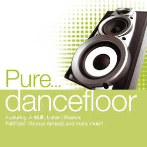 Pure... Dancefloor (Without Pitbull)