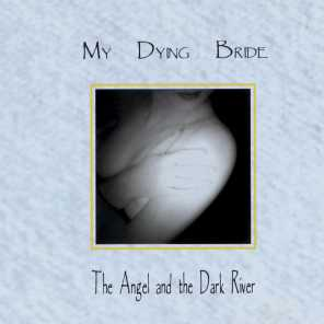 The Angel & The Dark River