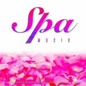 Spa Music: Relaxing Asian Music For Spa, Water Sounds Meditation Music, Massage, & Zen Nature Sounds