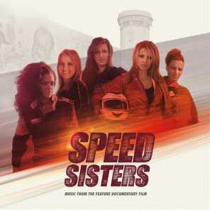 Speed Sisters (Music from the Feature Documentary Film)