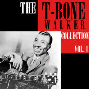 The T-Bone Walker Collection, Vol. 1