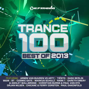 Trance 100 - Best Of 2013 (Mixed Version)