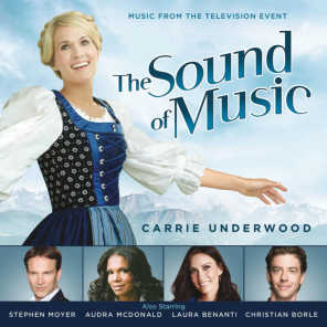 The Sound of Music (Music from the Television Special) [feat. Carrie Underwood]
