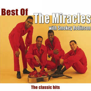 Best of The Miracles & Smokey Robinson - The Classic hits