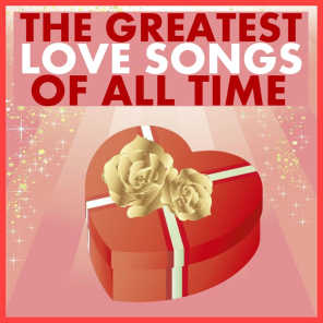 The Greatest Love Songs of All Time - 20 Hits