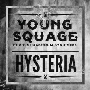 Hysteria (feat. Stockholm Syndrome)