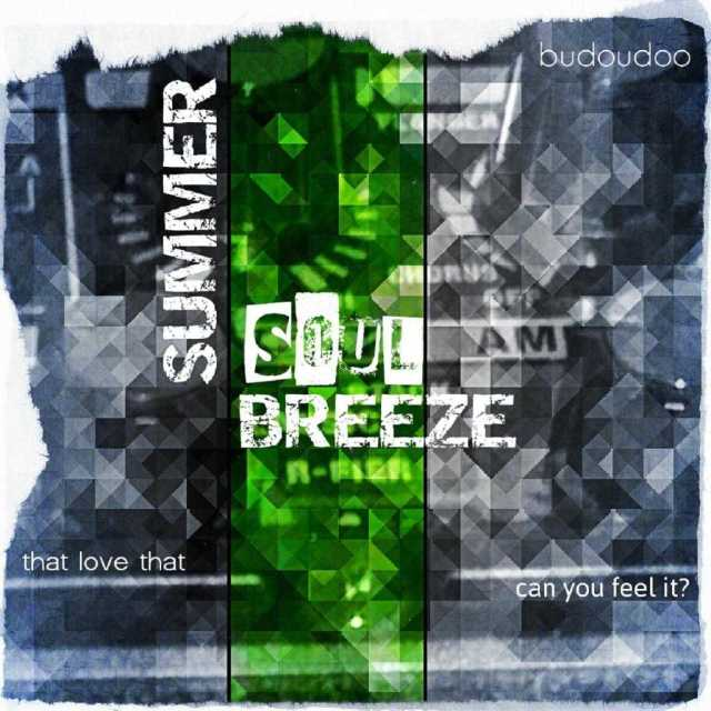 budoudoo - Summer Soul Breeze   Play on Anghami